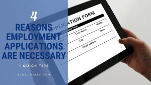 4 Reasons Employment Applications are Necessary