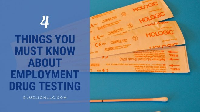 4 Things You Must Know About Employment Drug Testing