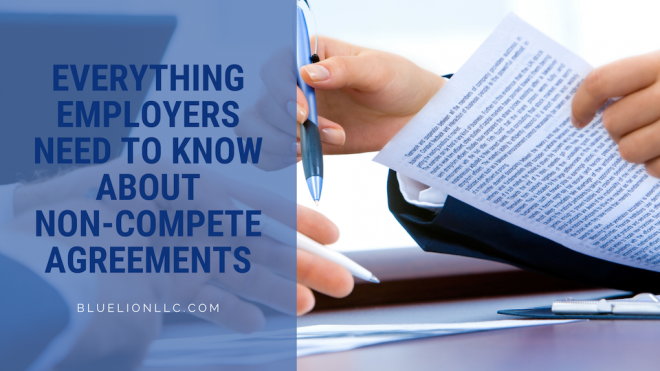 Everything Employers Need to Know About Non-compete Agreements