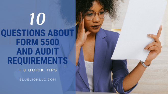 Form 5500 and Audit Requirements