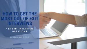 How to Get the Most Out of Exit Interviews + 12 Interview Questions