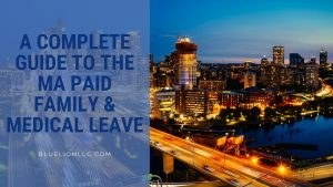MA Paid Family and Medical Leave