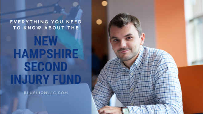 Everything You Need to Know About the New Hampshire Second Injury Fund