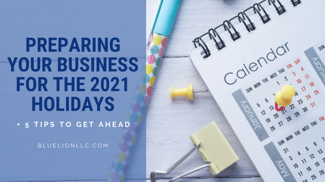 Preparing Your Business for the 2021 Holidays