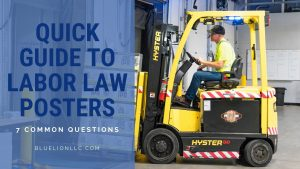 Quick Guide to Labor Law Posters: 7 Common Questions