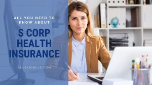 All You Need to Know About S Corp Health Insurance