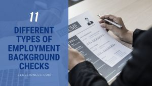 11 Different Types of Employment Background Checks